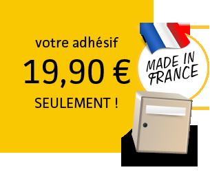 votre adhésif 19,90 € seulement !